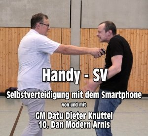 Handy, Handy-SV, Dieter Knüttel, Selbstverteidigung