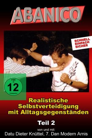 Realistische Selbstverteidigung 2