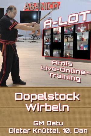 Arnis Live-Online-Training-Doppelstock-Wirbeln