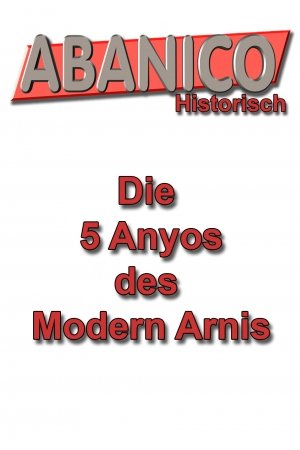die 5 Modern Arnis Arnis Formen