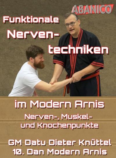 Funktionale Nerventechniken im Modern Arnis