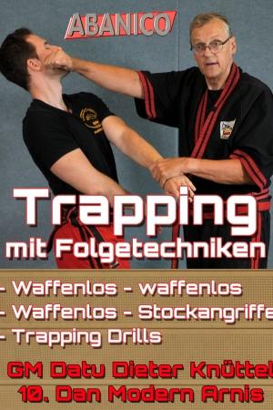 Trapping mit Folgetechniken