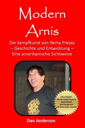 Modern Arnis - Die Kampfkunst von Remy Presas